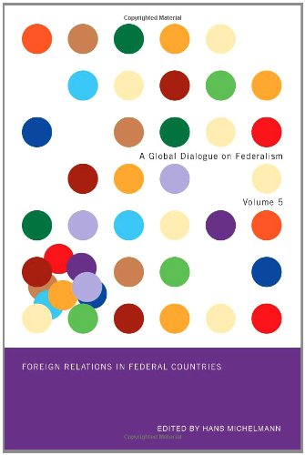 Foreign Relations in Federal Countries: Hans J. Michelmann
