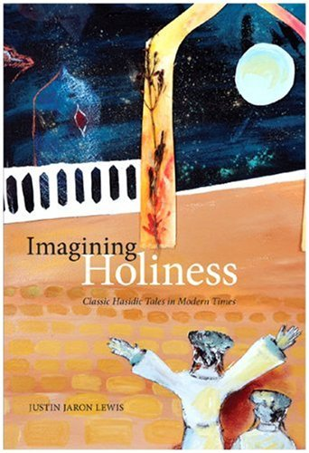 9780773535190: Imagining Holiness: Classic Hasidic Tales in Modern Times (McGill-Queen's Studies in the History of Religion, Series 2)