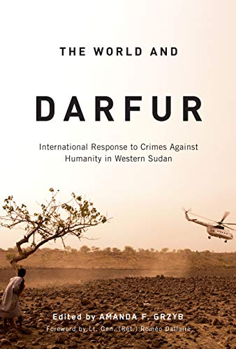 9780773535350: The World and Darfur: International Response to Crimes Against Humanity in Western Sudan (Arts Insights)