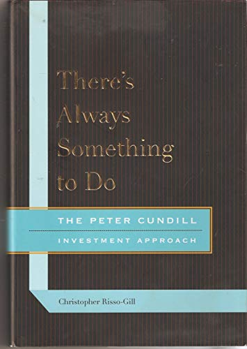 9780773535374: There's Always Something to Do: The Peter Cundill Investment Approach