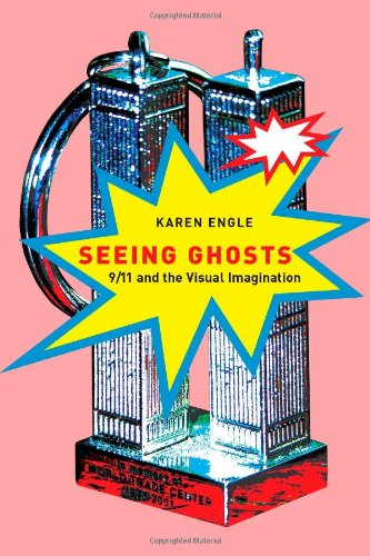 9780773535404: Seeing Ghosts: 9/11 and the Visual Imagination