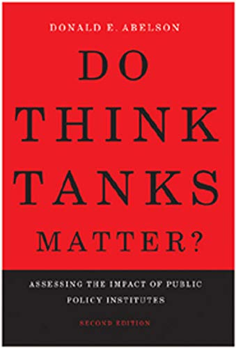 9780773536081: Do Think Tanks Matter?: Assessing the Impact of Public Policy Institutes