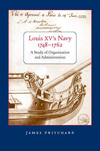 9780773536319: Louis XV's Navy, 1748-1762: A Study of Organization and Administration