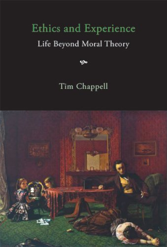 9780773536425: Ethics and Experience: Life Beyond Moral Theory