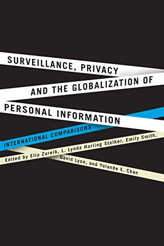 9780773537071: Surveillance, Privacy, and the Globalization of Personal Information: International Comparisons