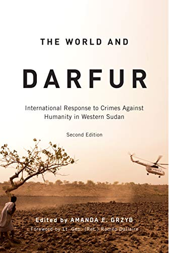 9780773537293: The World and Darfur: International Response to Crimes Against Humanity in Western Sudan (Arts Insights)