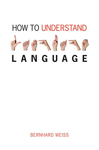 9780773537354: How to Understand Language: A Philosophical Inquiry