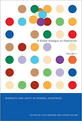 Diversity and Unity in Federal Countries -: Moreno, Luis