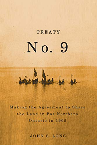 Treaty No. 9: Making the Agreement to: John S. Long