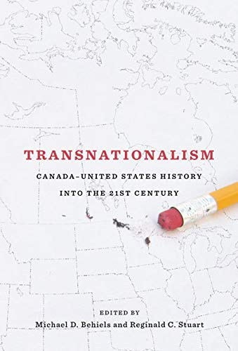 9780773537637: Transnationalism: Canada-United States History into the Twenty-first Century