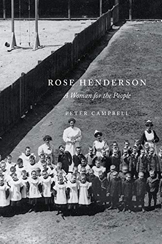 Rose Henderson - A Woman for the People: Campbell, Peter