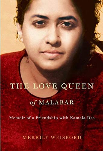 The Love Queen of Malabar: Memoir of: Merrily Weisbord
