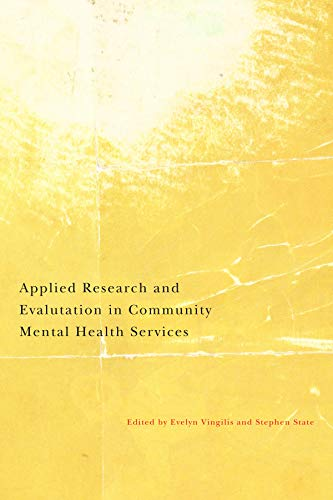 9780773537958: Applied Research and Evaluation in Community Mental Health Services: An Update of Key Research Domains