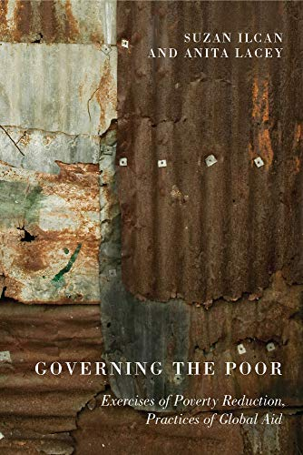 9780773537972: Governing the Poor: Exercises of Poverty Reduction, Practices of Global Aid