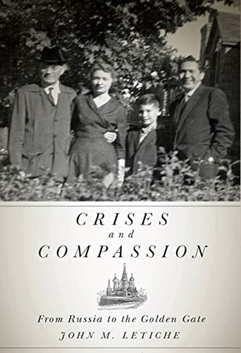 9780773538207: Crises and Compassion: From Russia to the Golden Gate (Footprints Series)