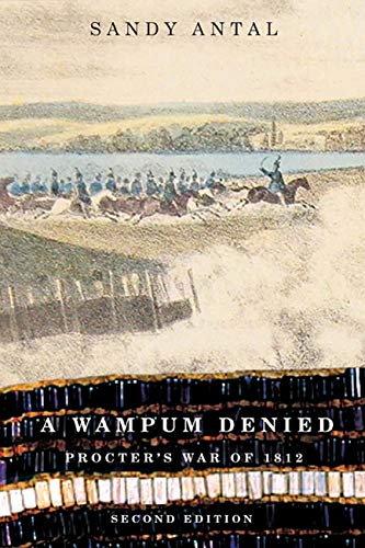 9780773539372: A Wampum Denied: Procter's War of 1812 (Carleton Library Series) (NONE)