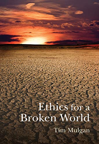 9780773539440: Ethics for a Broken World: Imagining Philosophy after Catastrophe