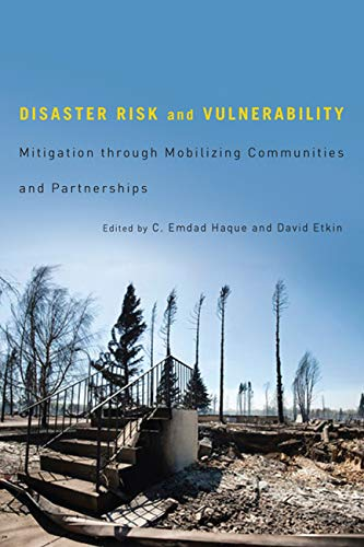 9780773539921: Disaster Risk and Vulnerability: Mitigation through Mobilizing Communities and Partnerships
