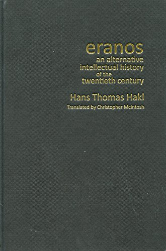 9780773540873: Eranos: An Alternative Intellectual History of the Twentieth Century