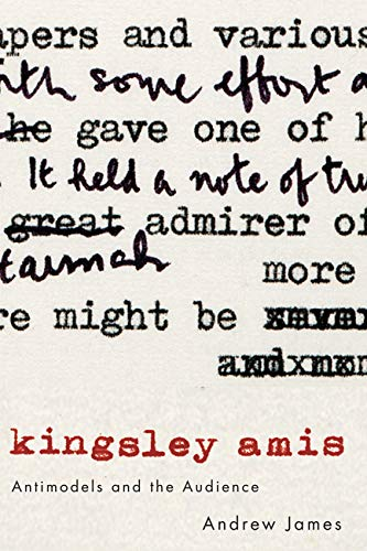 9780773541368: Kingsley Amis: Antimodels and the Audience