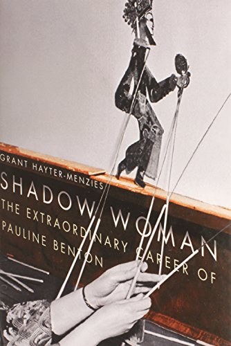 Shadow Woman: The Extraordinary Career of Pauline Benton