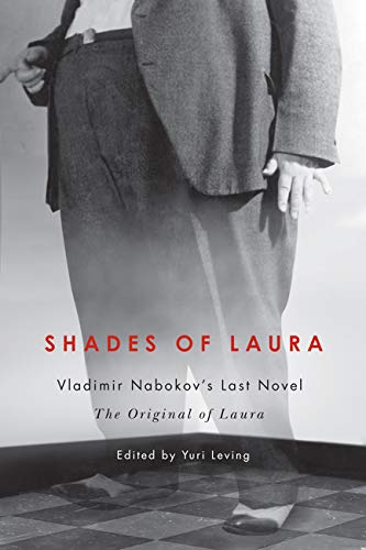 9780773542631: Shades of Laura: Vladimir Nabokov's Last Novel, The Original of Laura