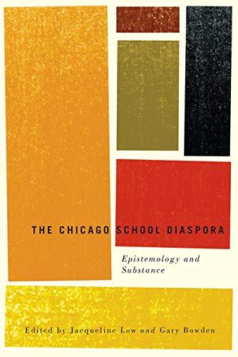 9780773542662: The Chicago School Diaspora: Epistemology and Substance