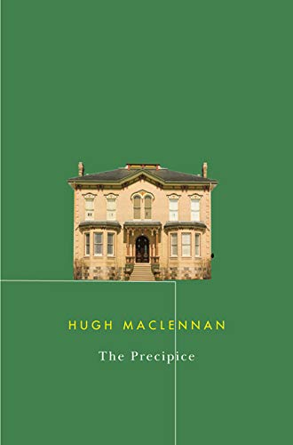 The Precipice (9780773542679) by Hugh MacLennan