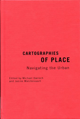 9780773543027: Cartographies of Place: Navigating the Urban (The Culture of Cities)