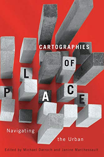 9780773543034: Cartographies of Place: Navigating the Urban (NONE)