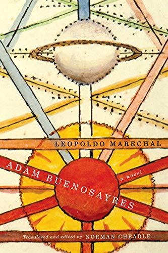 9780773543096: Adam Buenosayres: A Novel