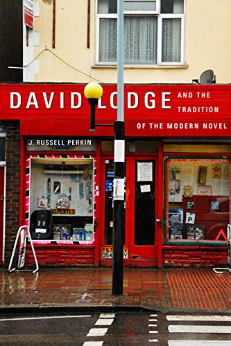 David Lodge and the Tradition of the Modern Novel: Perkin, J. Russell