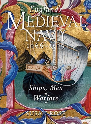 9780773543225: England's Medieval Navy, 1066-1509: Ships, Men & Warfare