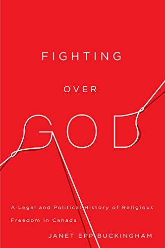 9780773543270: Fighting over God: A Legal and Political History of Religious Freedom in Canada (McGill-Queen's Studies in Ethnic History; Series Two)