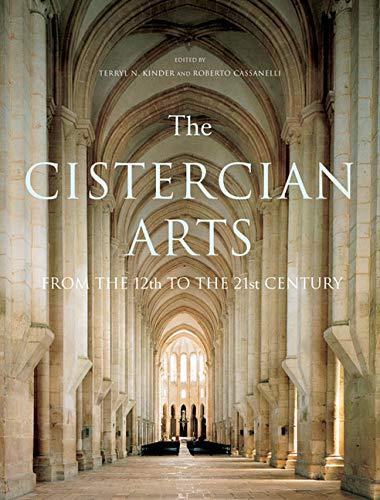 9780773544123: The Cistercian Arts: From the 12th to the 21st Century (McGill-Queen's Studies in the History of Religion)