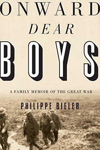 9780773544680: Onward, Dear Boys: A Family Memoir of the Great War