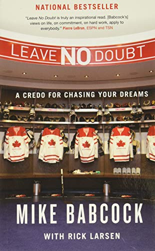 9780773544765: Leave No Doubt: A Credo for Chasing Your Dreams