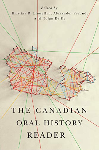 9780773544963: The Canadian Oral History Reader (Carleton Library Series)
