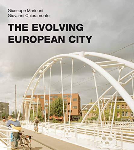 The Evolving European City -: Marinoni, Giuseppe