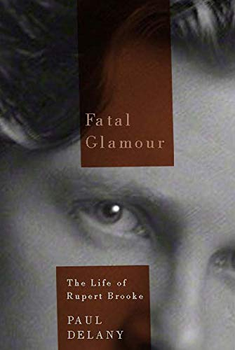 9780773545571: Fatal Glamour: The Life of Rupert Brooke