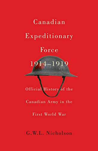 9780773546172: Canadian Expeditionary Force, 1914-1919: Official History of the Canadian Army in the First World War (Carleton Library Series)
