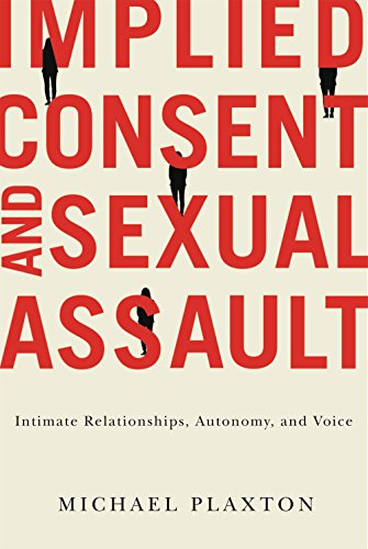 9780773546202: Implied Consent and Sexual Assault: Intimate Relationships, Autonomy, and Voice