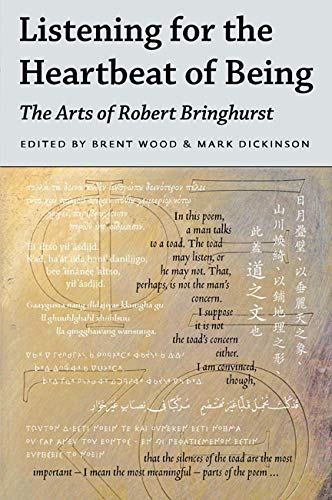 9780773546349: Listening for the Heartbeat of Being: The Arts of Robert Bringhurst