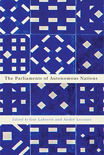 9780773547391: The Parliaments of Autonomous Nations (Democracy, Diversity, and Citizen Engagement)