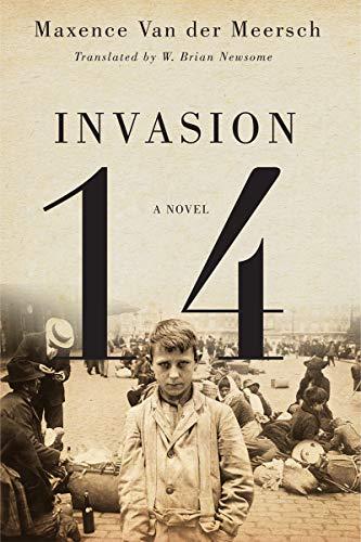 Invasion 14: A Novel: Van der Meersch,