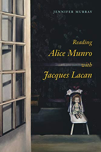 9780773547810: Reading Alice Munro with Jacques Lacan