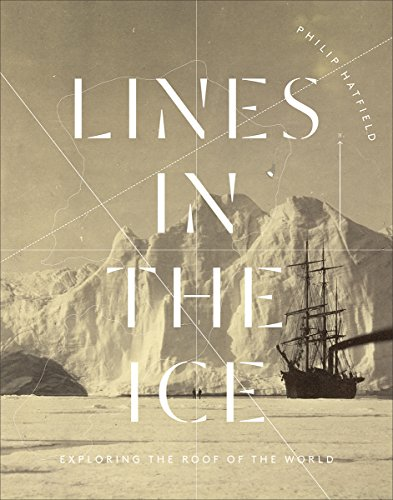 9780773548206: Lines in the Ice: Exploring the Roof of the World