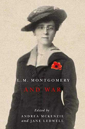 L.M. Montgomery and War Format: Paperback: Edited by Andrea