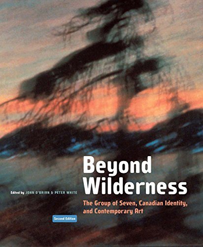9780773551442: Beyond Wilderness, Second Edition: The Group of Seven, Canadian Identity, and Contemporary Art (NONE)