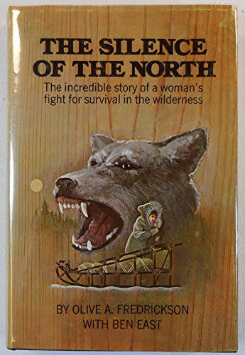 The Silence of the North: Fredrickson, Olive